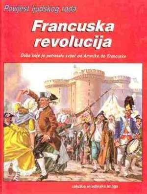 Povijest ljudskog roda - Francuska revolucija Herve Luxardo tvrdi uvez