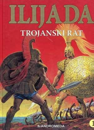Ilijada - Trojanski rat Husein Mahmić Uredio tvrdi uvez