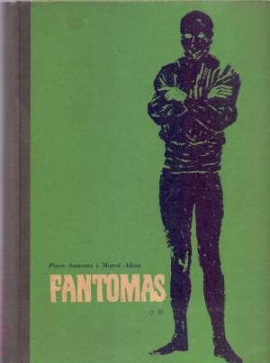 Souvestre Pierre I Marcel Allain - Fantomas - Inspektor Juve protiv Fantomasa