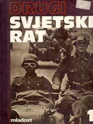 Drugi svjetski rat 1-3 Nikola Anić Uredio tvrdi uvez