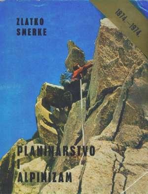 Planinarstvo i alpinizam Zlatko Smreke meki uvez