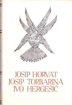 Izabrana djela 122.   Josip Horvat / Josip Torbarina / Ivo Hergešić tvrdi uvez