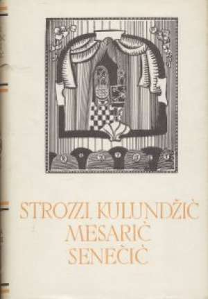 Dramska djela 106. Strozzi, Kulundžić, Mesarić, Senečić tvrdi uvez