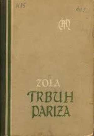 Trbuh pariza* Zola Emile tvrdi uvez