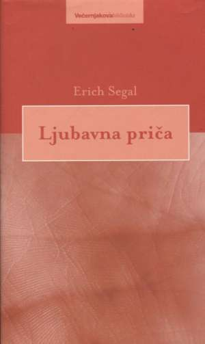 Ljubavna priča Segal Erich tvrdi uvez