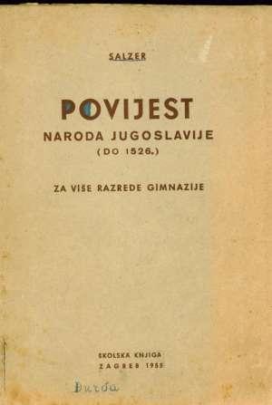 Olga Salzer - Povijest naroda jugoslavije do 1526 - za više razrede gimnazije