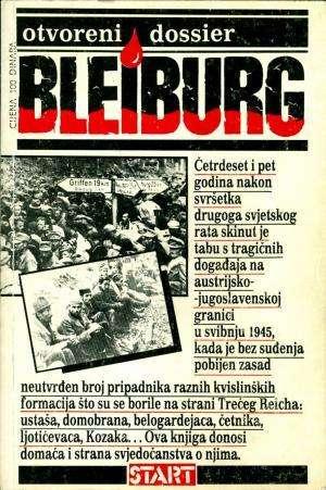 Bleiburg - otvoreni dossier Marko Grčić Uredio meki uvez