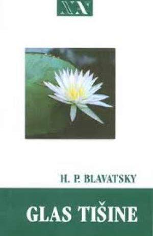 H. P. Blavatsky - Glas tišine