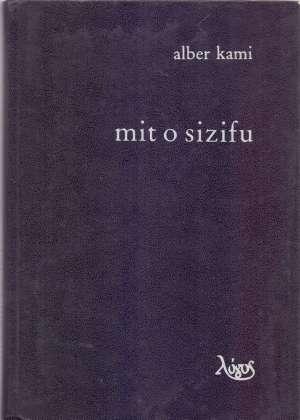 Albert Camus (Alber Kami) - Mit o Sizifu