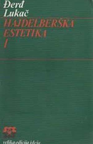 Lukacs Georg - Hajdelberška estetika 1