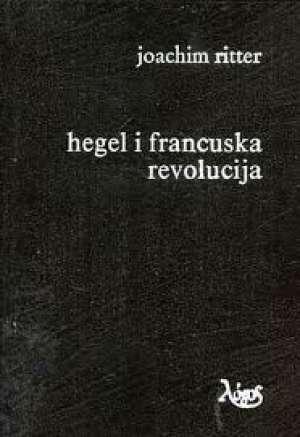 Hegel i francuska revolucija Ritter Joachim tvrdi uvez