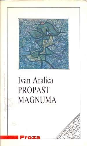 Propast Magnuma Aralica Ivan meki uvez