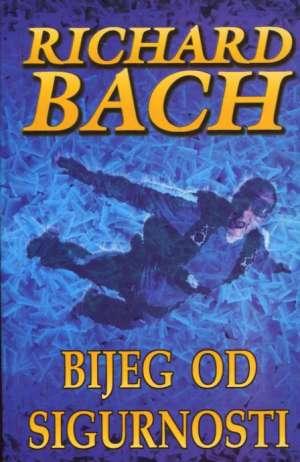 Bijeg od sigurnosti Bach Richard meki uvez