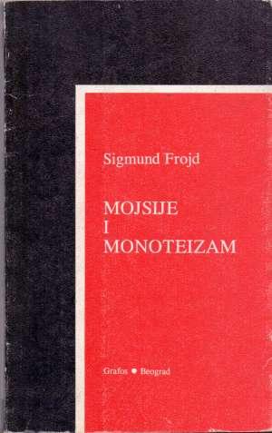 Mojsije i monoteizam Sigmund Freud meki uvez