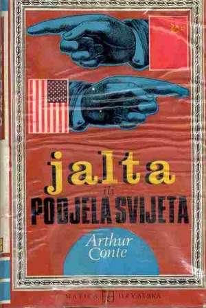 Artur conte Jalta Ili Podjela Svijeta meki uvez