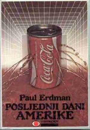 Paul erdman Posljedni Dani Amerike tvrdi uvez