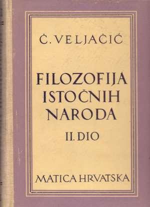 Čedomil Veljačić - Filozofija istočnih naroda II. dio