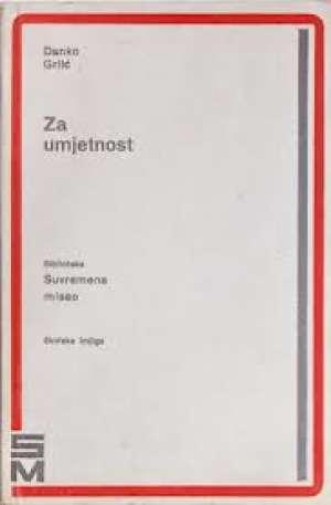 Danko Grlić - Za umjetnost