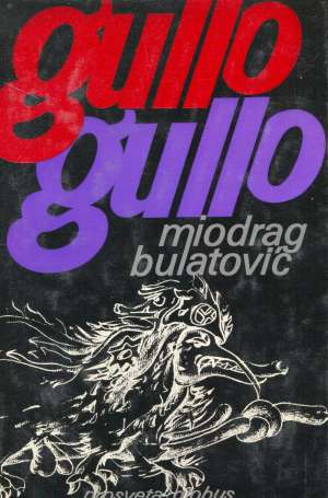 Bulatović Miodrag - Gullo Gullo