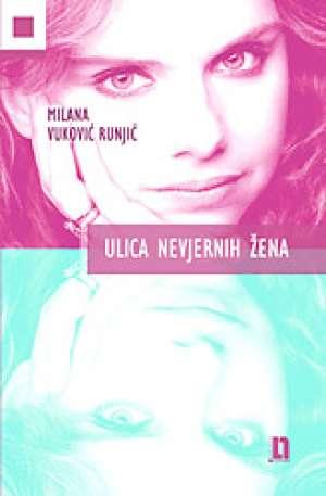 Runjić Milana Vuković - Ulica nevjernih žena