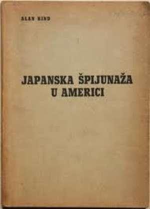 Japanska špijunaža u americi Alan Hind meki uvez