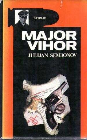Major vihor Semjonov Julijan  tvrdi uvez