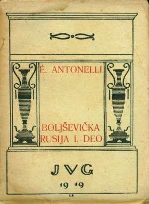 Boljševička rusija I.deo Antonelli E. meki uvez
