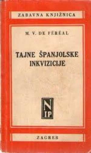 M. v. fereal Tajna španjolske Inkvizicije meki uvez