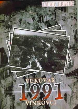 Vukovar 1991 Vinkovci Davor Runtić meki uvez