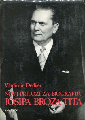 Vladimir Dedijer - Novi prilozi za biografiju Josipa Broza Tita III