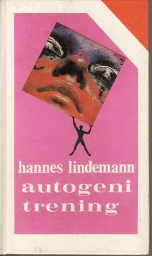 Autogeni trening Hannes Lindemann tvrdi uvez