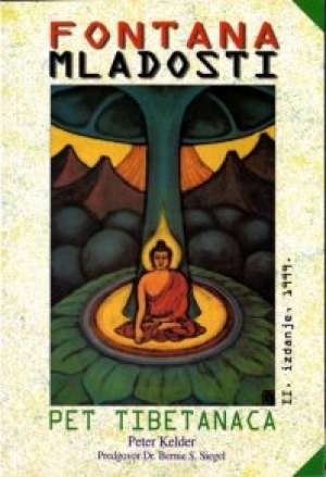 Fontana mladosti - Pet tibetanaca Peter Kelder meki uvez