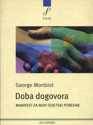 Doba dogovora George Monbiot meki uvez