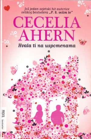 Ahern Cecelia - Hvala ti na uspomenama