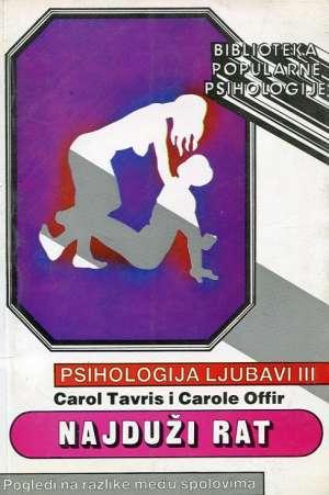 Najduži rat - pogledi na razlike među spolovima Carol Travis I Carole Offir meki uvez