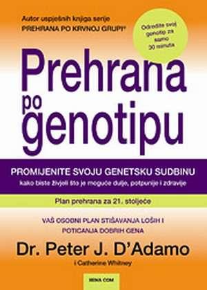 Prehrana po genotipu Peter J. D Adamo tvrdi uvez
