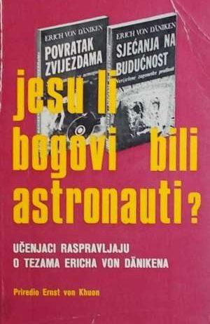 Jesu li bogovi bili astronauti Ernst Von Khuon meki uvez