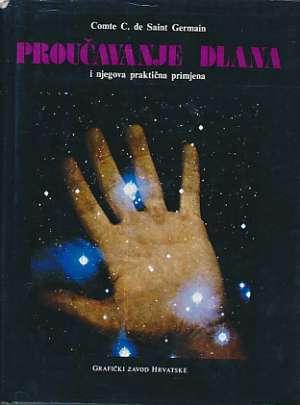 Proučavanje dlana i njegova praktična primjena Comte C. De Saint Germain tvrdi uvez