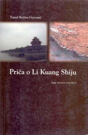Priča o Li Kuang Shiju - joga za novo tisućljeće Tamal Krišna Gosvami meki uvez