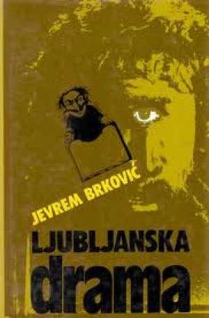 Brković Jevrem - Ljubljanska drama