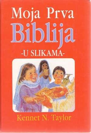 Moja prva biblija u slikama Kenneth N. Taylor tvrdi uvez