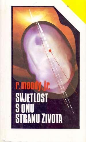 Svjetlost s onu stranu života Raymond Moody, Jr. tvrdi uvez