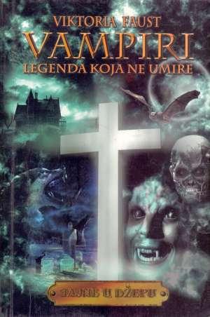 Vampiri - legenda koja ne umire Viktoria Faust meki uvez