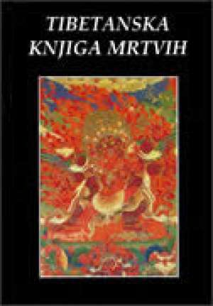 W. Y. Evans Wentz - Tibetanska knjiga mrtvih