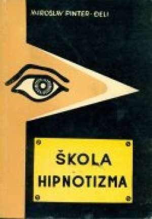 Škola hipnotizma Miroslav Pinter - Đeli meki uvez