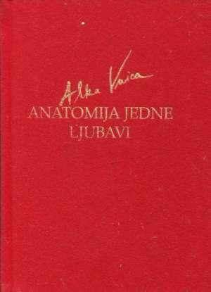 Anatomija jedne ljubavi Vuica Alka tvrdi uvez