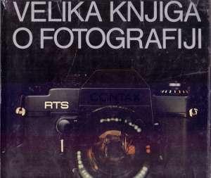 Velika knjiga o fotografiji Kit Van Tulleken Uredio tvrdi uvez