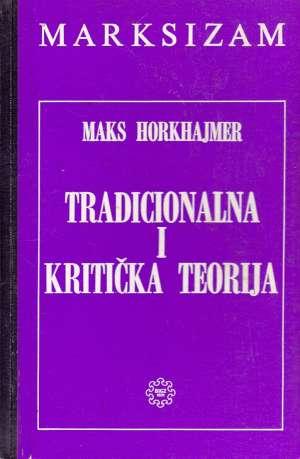 Tradicionalna i kritička teorija Max Horkheimer tvrdi uvez