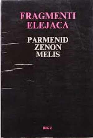 Fragmenti Elejaca Parmenid, Zenon, Melis meki uvez