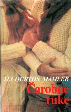 čarobne ruke Mahler Courths Hedwig tvrdi uvez